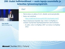 TechNet 2011 - Windows 7 k&#228;ytt&#246;&#246;notto osa 1: Uudet hallintav&#228;lineet