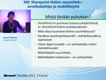 TechNet 2011 - Tietoty&#246; osa 3: Sharepoint Online suunnittelu, sovelluskehitys ja mobiilik&#228;ytt&#246;