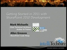 SharePoint 2010 FireStarter (Session 2): SharePoint 2010 Developer Overview