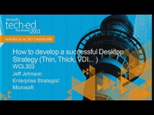 How to develop a successful Desktop Strategy (Thin, Thick, VDI... )