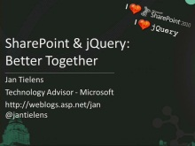 SharePoint and jQuery: Better Together