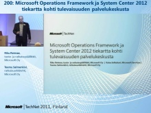TechNet 2011 - Konesalipalvelut osa 5: Microsoft Operations Framework ja System Center 2012