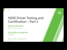 NDIS Driver Testing and Certification (Part I, II, &amp; III)