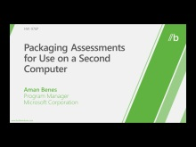 Packaging assessments for use on a second computer