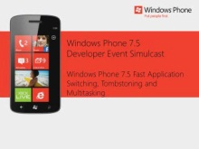 USA Session 4 Windows Phone 7.5 Fast Application Switching, Tombstoning and Multitasking