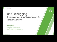 USB Debugging Innovations in Windows 8 (Part I, II, &amp; III)
