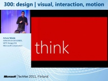 TechNet 2011 - Windows Phone UX osa 3: Design | visual, interaction, motion