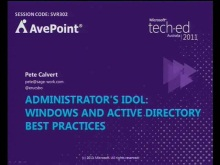 Administrator&#39;s Idol: Windows and Active Directory Best Practices