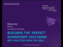 Best Practices: Building the Perfect SharePoint Farm