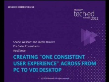 Creating &quot;One Consistent Experience&quot; across from PC to VDI Desktop