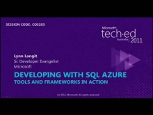 Developing with SQL Azure: Tools & Frameworks In Action