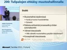 TechNet 2011 - Konesalipalvelut osa 3: Tulipalojen ehk&#228;isy muutoshallinnalla