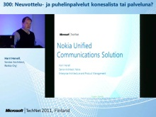 TechNet 2011 - Neuvotteluratkaisut osa 5: Neuvottelu- ja puhelinpalvelut konesalista tai palveluna