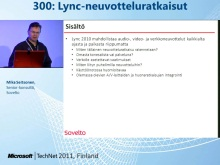 TechNet 2011 - Neuvotteluratkaisut osa 2: Lync-neuvotteluratkaisut