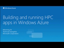 Building and Running HPC Applications in Windows Azure