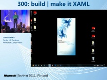 TechNet 2011 - Windows Phone UX osa 5: Build | make it XAML