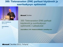 TechNet 2011 - Tietokantapalvelut osa 2: Tietovaraston (DW) parhaat k&#228;yt&#228;nn&#246;t 
