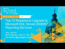 Top 10 Reasons to Upgrade to Microsoft SQL Server 2008/R2 Reporting Services