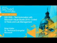 Test Automation with Microsoft Visual Studio 2010: Coded UI Tests and Lab Management