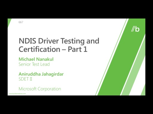 NDIS Driver Testing and Certification (Part I, II, & III)